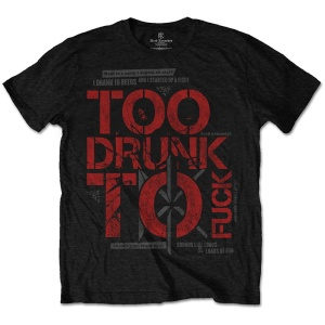 Dead Kennedys Too Drunk TShirt